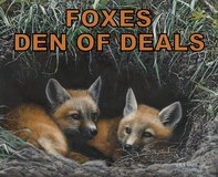 ***** FOXES - DEN OF DEALS ***** (NEW & USED) in Tacoma, Washington